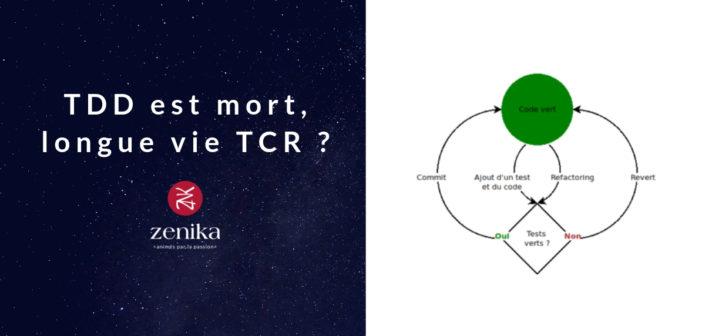 TDD est mort, longue vie TCR ?
