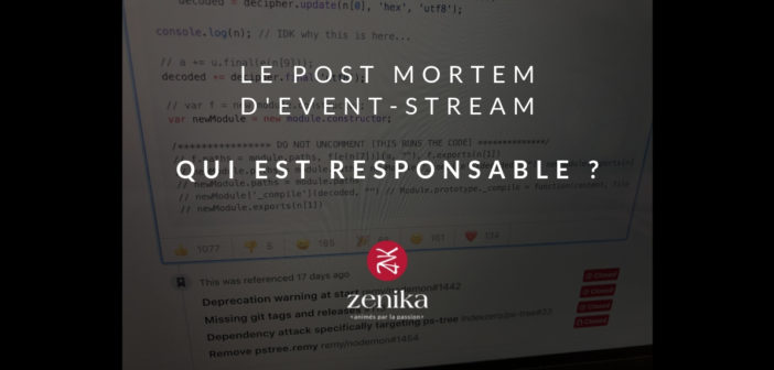 Le post mortem d'event stream – Qui est responsable ?