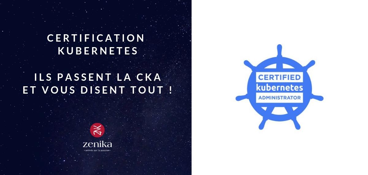 Certification Kubernetes: Ils passent la CKA et vous disent