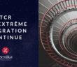 TCR et l'extrême intégration continue