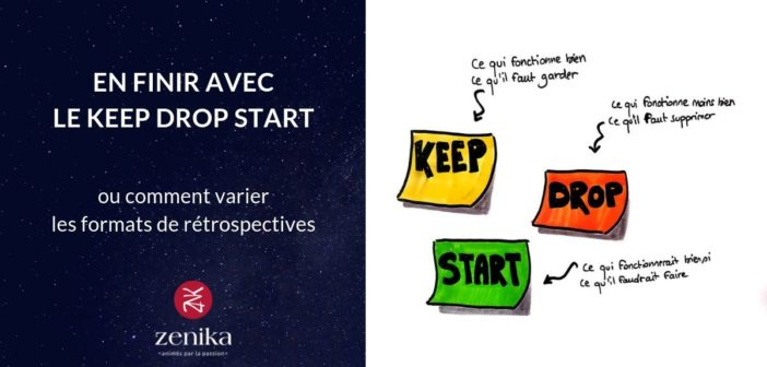 Blog Zenika - Keep drop start - restrospective