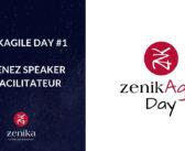 Devenez Speaker ou Facilitateur du ZenikAgile Day #1