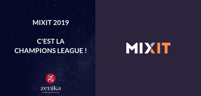 MIXIT 2019 x Zenika : c'est la Champions League !