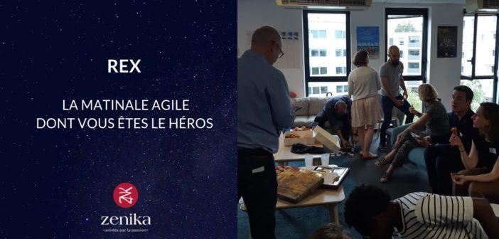 La Matinale agile dont vous êtes le héros – REX