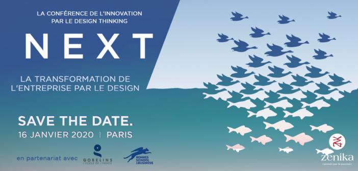 Nouveauté, Engagement, eXpérience, Transformation : NEXT, la conférence de l'innovation par le design (thinking)