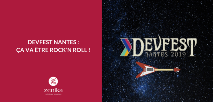 Devfest Nantes 2019 x Zenika: ça va être rock'n roll!