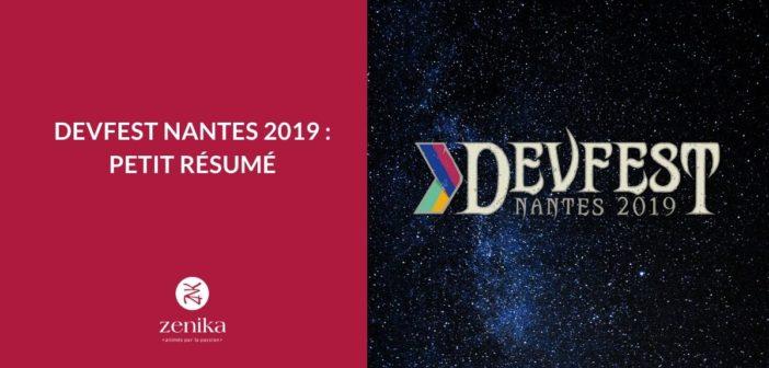 Devfest Nantes 2019 : Résumé des conférences